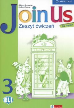 Join Us for English 3 Zeszyt ćwiczeń - Gunter Gerngross, Herbert Puchta