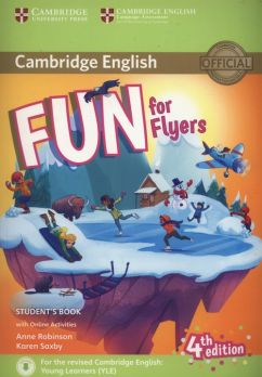 Fun for Flyers Student's Book + Online Activities - Anne Robinson, Karen Saxby