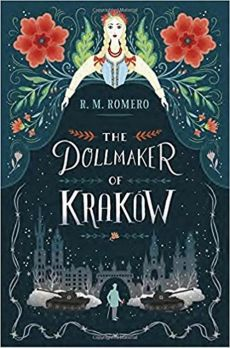 The Dollmaker of Krakow - Romero R M