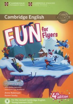Fun for Flyers Student's Book + Online Activities + Audio + Home Fun Booklet 6 - Anne Robinson, Karen Saxby