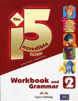 The Incredible 5 Team 2 Workbook and Grammar - Jenny Dooley, Virginia Evans