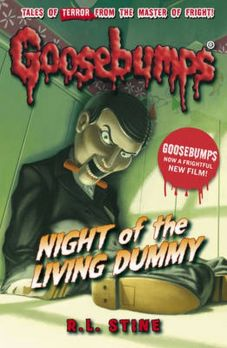 Goosebumps: Night of the Living Dummy - Stine R. L.