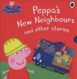 Peppa's New Neighbours and other stories - Pig Peppa