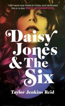 Daisy Jones & The Six - Reid Taylor Jenkins