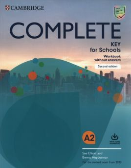 Complete Key for Schools A2 Workbook - Sue Elliott, Emma Heyderman