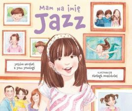 Mam na imię Jazz - Jessica Herthel, Jazz Jennings
