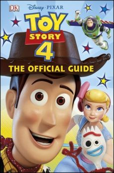 Disney Pixar Toy Story 4 The Official Guide - Ruth Amos