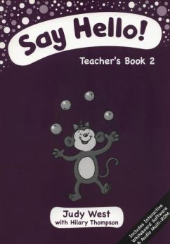 Say Hello 2 Teacher's Book + CD - Judy West, Hilary Thompson