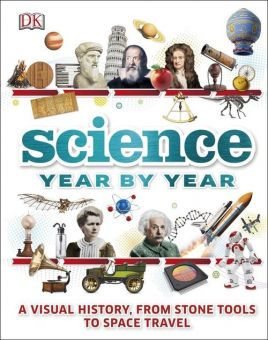 Science Year by Year - Clive Gifford, Susan Kennedy, Philip Parker